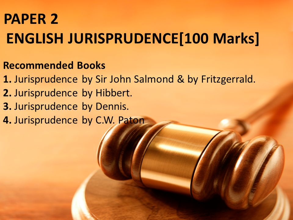 PAPER 2 ENGLISH JURISPRUDENCE[100 Marks]